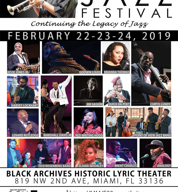 THE 22ND ANNUAL MELTON MUSTAFA JAZZ FEST FEBRUARY 22-24 @BLACK ARCHIVES HISTORIC THEATER IN MIAMI.